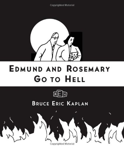 9781416545491: Edmund and Rosemary Go to Hell: A Story We All Really Need Now More Than Ever