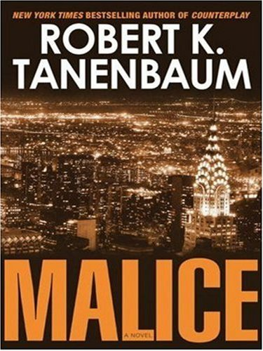 9781416546603: Malice (A Butch Karp-Marlene Ciampi Thriller)