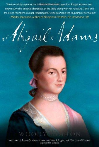 Abigail Adams: Holton, Woody