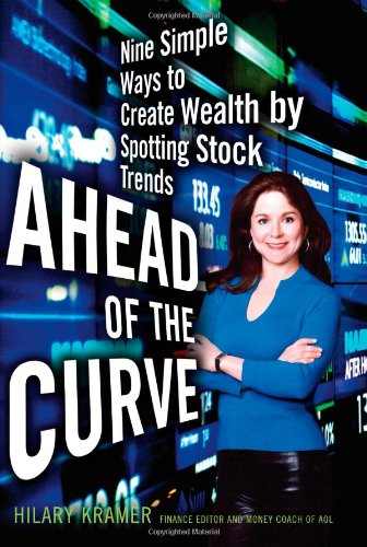 9781416546856: Ahead of the Curve: Nine Simple Ways to Create Wealth by Spotting Stock Trends