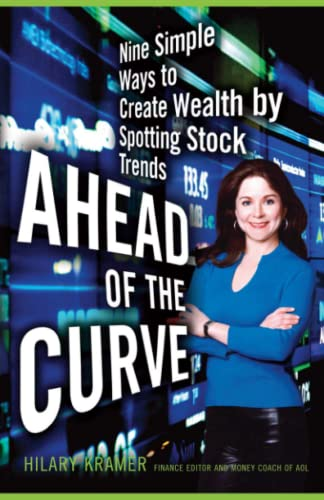 9781416546870: Ahead of the Curve: Nine Simple Ways to Create Wealth by Spotting Stock Trends