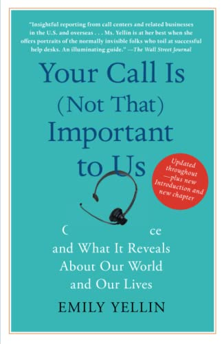9781416546900: Your Call Is (Not That) Important to Us: Customer Service and What It Reveals About Our World and Our Lives
