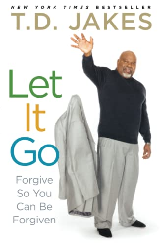 9781416547334: Let It Go: Forgive So You Can Be Forgiven