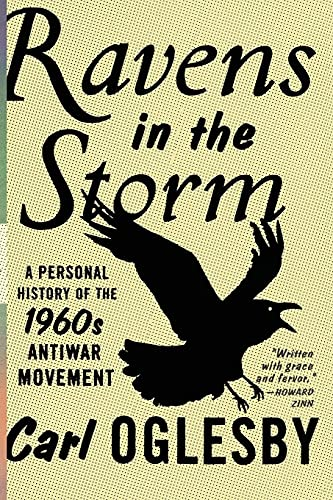 9781416547488: Ravens in the Storm: A Personal History of the 1960s Anti-War Movement