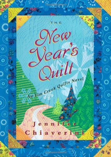 9781416547556: The New Year's Quilt (Elm Creek Quilts Series #11)