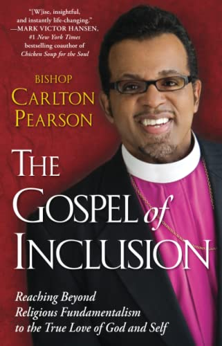 9781416547938: The Gospel of Inclusion: Reaching Beyond Religious Fundamentalism To The True Love Of God And Self