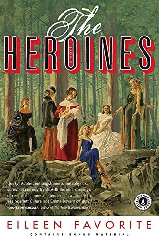 9781416548119: The Heroines: A Novel