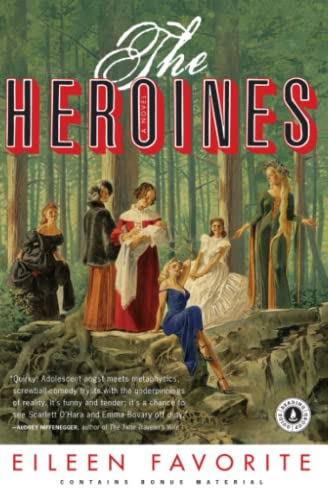 9781416548119: The Heroines: A Novel