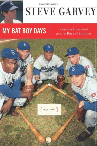My Bat Boy Days: Garvey, Steve