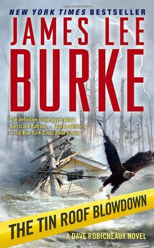 9781416548485: The Tin Roof Blowdown: A Dave Robicheaux Novel