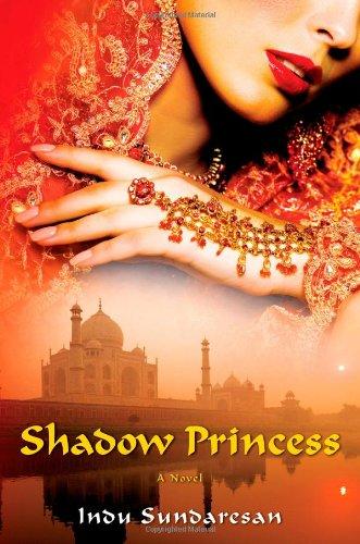 9781416548799: Shadow Princess: A Novel