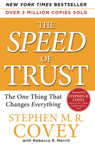 SPEED OF TRUST : THE ONE THING THAT CHAN