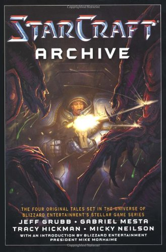 9781416549291: Starcraft Archive: Liberty's Crusade, Shadow of the Xel'Naga, Speed of Darkness & Uprising