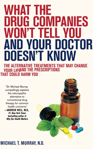 What the Drug Companies Won't Tell You: Murray M.D., Michael