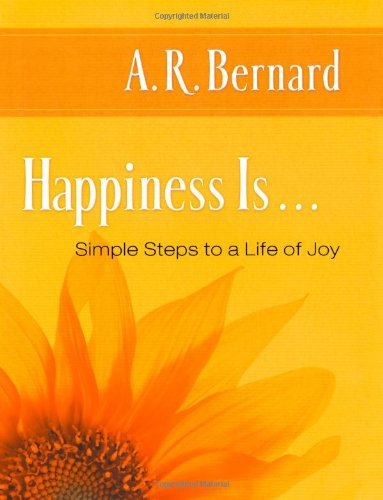 9781416549406: Happiness Is . . .: Simple Steps to a Life of Joy