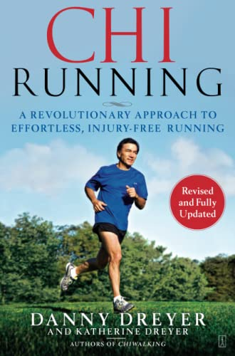 9781416549444: ChiRunning: A Revolutionary Approach to Effortless, Injury-Free Running