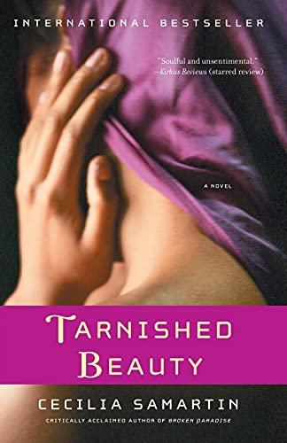 9781416549512: Tarnished Beauty: A Novel