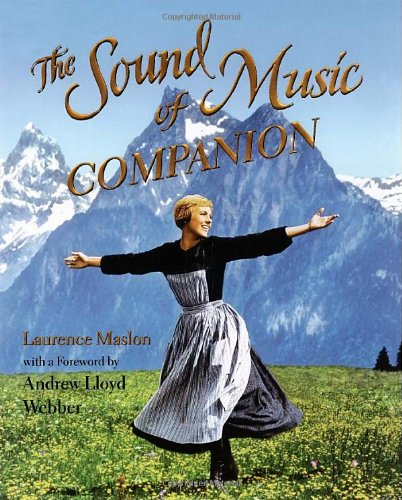 The Sound of Music Companion (1416549544) by Maslon, Laurence