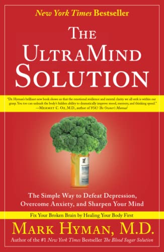 9781416549727: The UltraMind Solution: The Simple Way to Defeat Depression, Overcome Anxiety, and Sharpen Your Mind