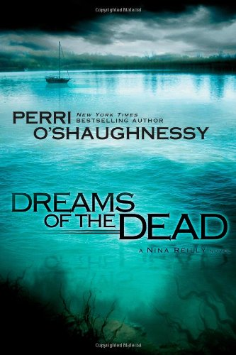 9781416549734: Dreams of the Dead (Nina Reilly)