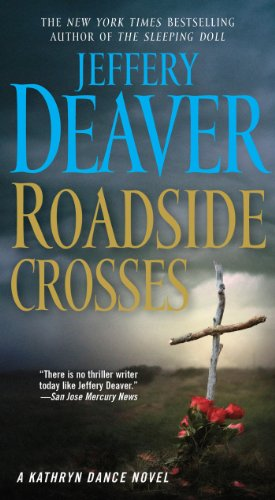 9781416550006: Roadside Crosses: A Kathryn Dance Novel