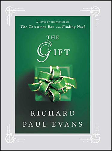 The Gift: A Novel: Evans, Richard Paul