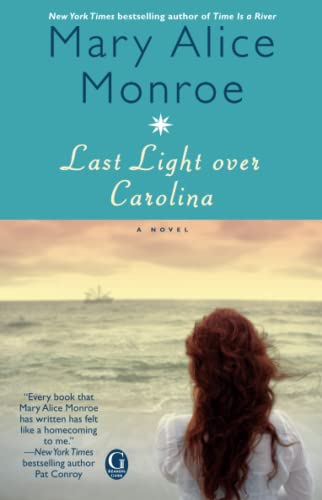 Last Light over Carolina (9781416550099) by Mary Alice Monroe