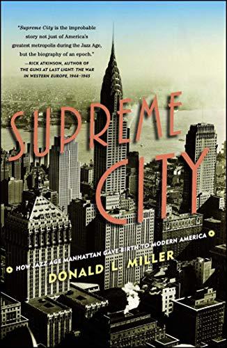 9781416550204: Supreme City: How Jazz Age Manhattan Gave Birth to Modern America