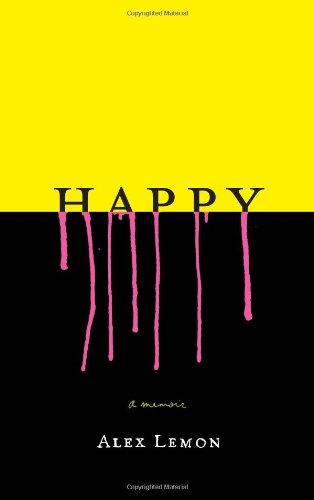 9781416550235: Happy: A Memoir