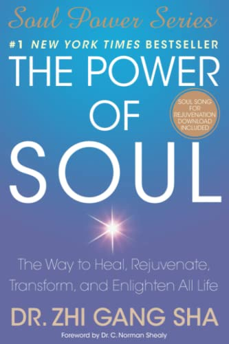 9781416550341: The Power of Soul: The Way to Heal, Rejuvenate, Transform, and Enlighten All Life (Soul Power)