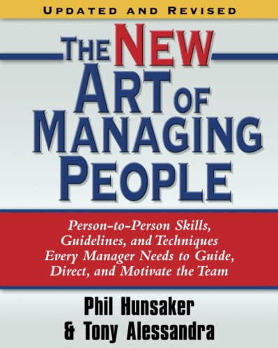 The New Art of Managing People, Updated: Tony Alessandra, Phillip