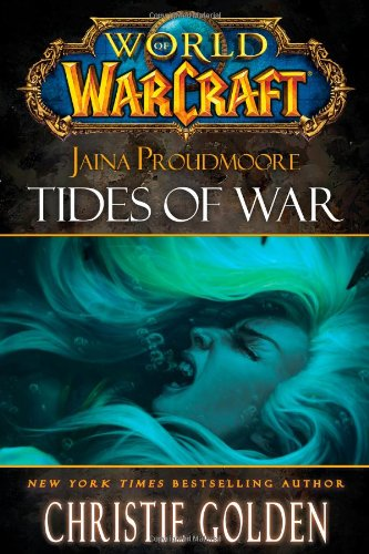 9781416550761: World of Warcraft: Jaina Proudmoore: Tides of War