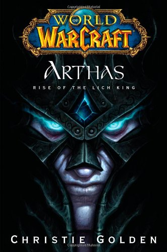 9781416550778: World of Warcraft: Arthas - Rise of the Lich King