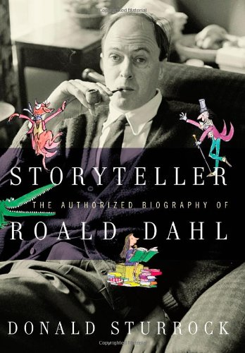 9781416550822: Storyteller: The Authorized Biography of Roald Dahl