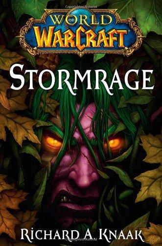World of Warcraft: Stormrage: Knaak, Richard A.
