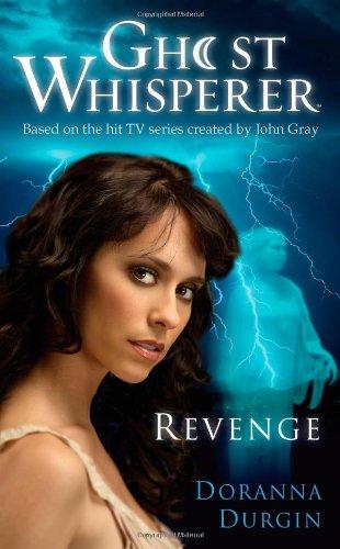 9781416550945: Ghost Whisperer: Revenge