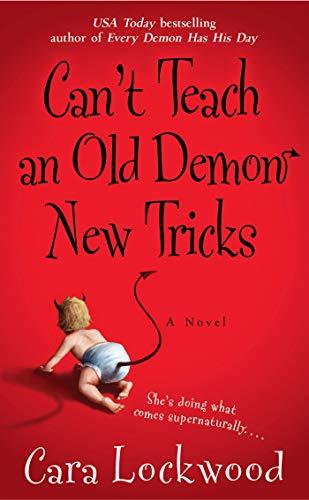 9781416550976: Can't Teach an Old Demon New Tricks
