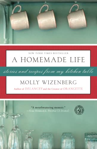 9781416551065: A Homemade Life: Stories and Recipes from My Kitchen Table