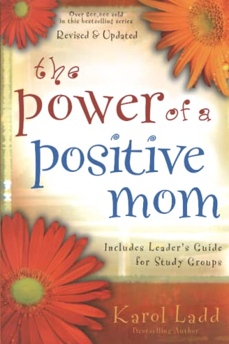 9781416551218: The Power of a Positive Mom: Revised Edition