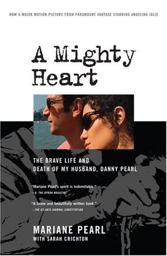 9781416551249: A Mighty Heart: The Brave Life and Death of My Husband, Danny Pearl