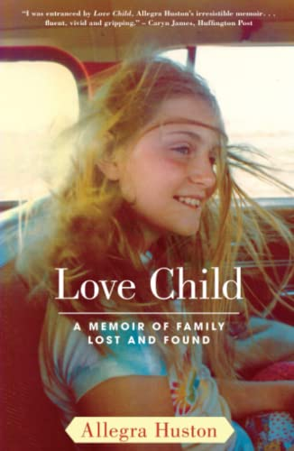 9781416551584: Love Child: A Memoir of Family Lost and Found