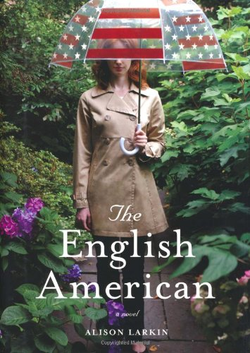9781416551591: The English American: A Novel