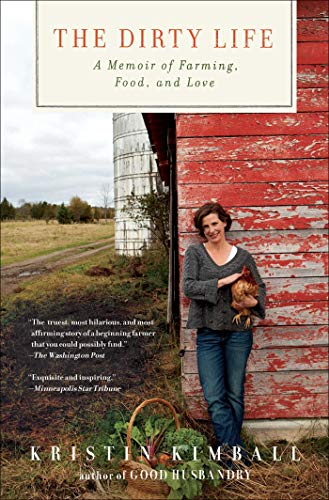 9781416551614: The Dirty Life: A Memoir of Farming, Food, and Love
