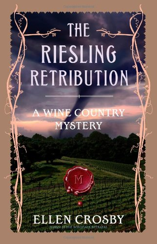 9781416551683: The Riesling Retribution: A Wine Country Mystery (Wine Country Mysteries)