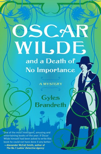 9781416551744: Oscar Wilde and a Death of No Importance: A Mystery (Oscar Wilde Mysteries)
