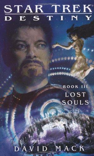 9781416551751: Lost Souls (Star Trek: Destiny #3)