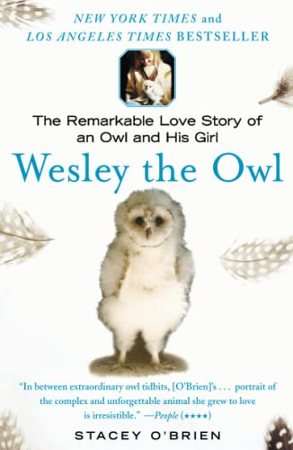 9781416551775: Wesley the Owl: The Remarkable Love Story of an Owl and His Girl
