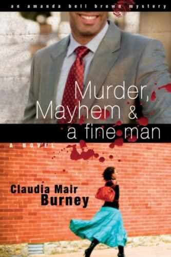 9781416551942: Murder, Mayhem & a Fine Man: An Amanda Bell Brown Mystery