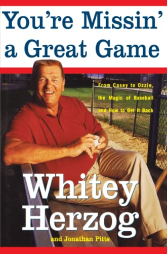 9781416552055: You're Missin' a Great Game: From Casey to Ozzie, the Magic of Baseball and How to Get It Back