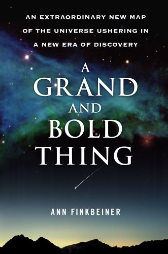 9781416552161: A Grand and Bold Thing: An Extraordinary New Map of the Universe Ushering In A New Era of Discovery